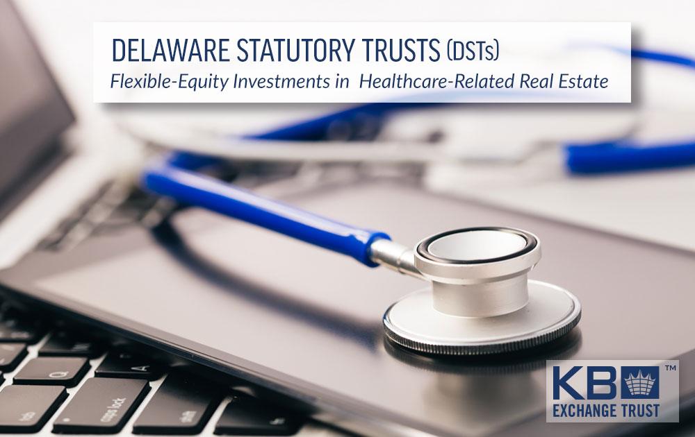 Delaware Statutory Trust (DST) Net-Lease Properties